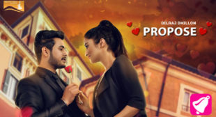 Propose Song – Dilraj Dhillon