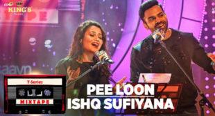Neha Kakkar Song Pee Loon Ishq Sufiyana
