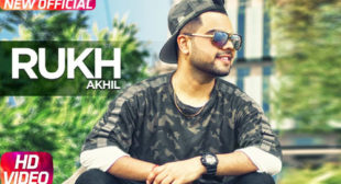 Akhil Song Rukh is Out Now