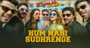 Hum Nahi Sudhrenge Song by Kumaar