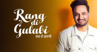 Rang Di Gulabi Lyrics – Sajjan Adeeb