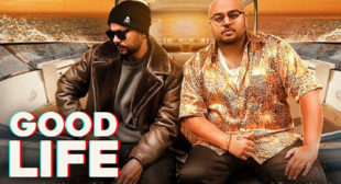 Deep Jandu Song Good Life is Out Now