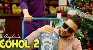 Alcohol 2 Lyrics – Karan Aujla
